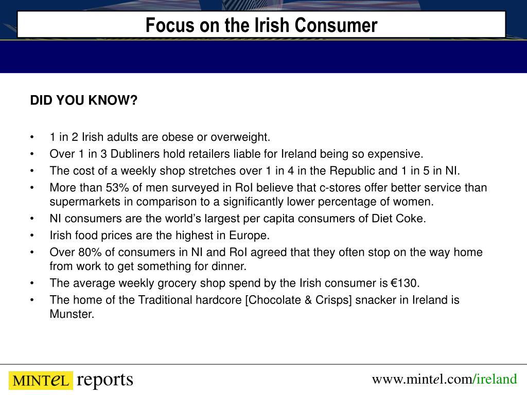 Focus on the Irish Consumer