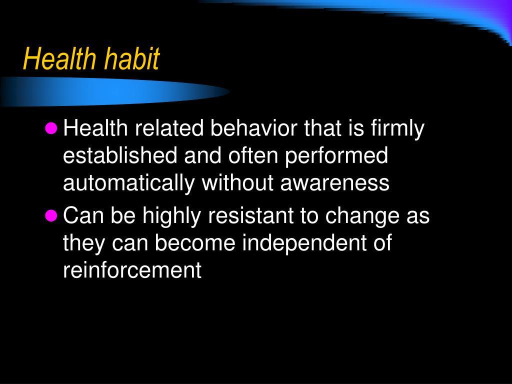 Health habit