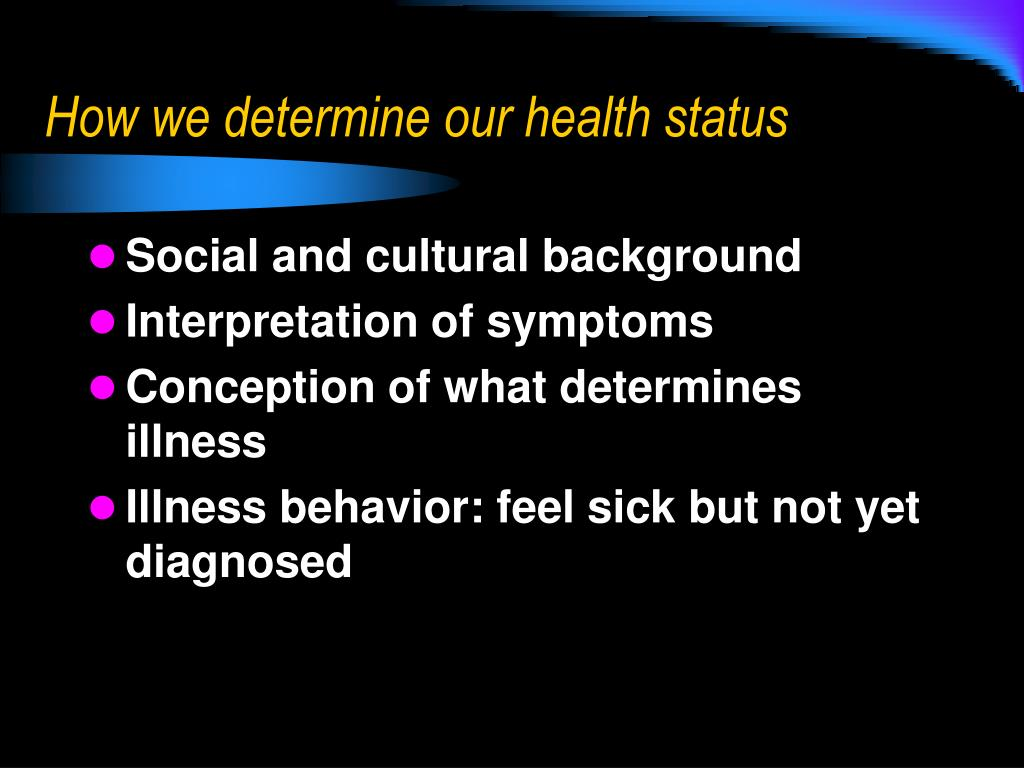 How we determine our health status