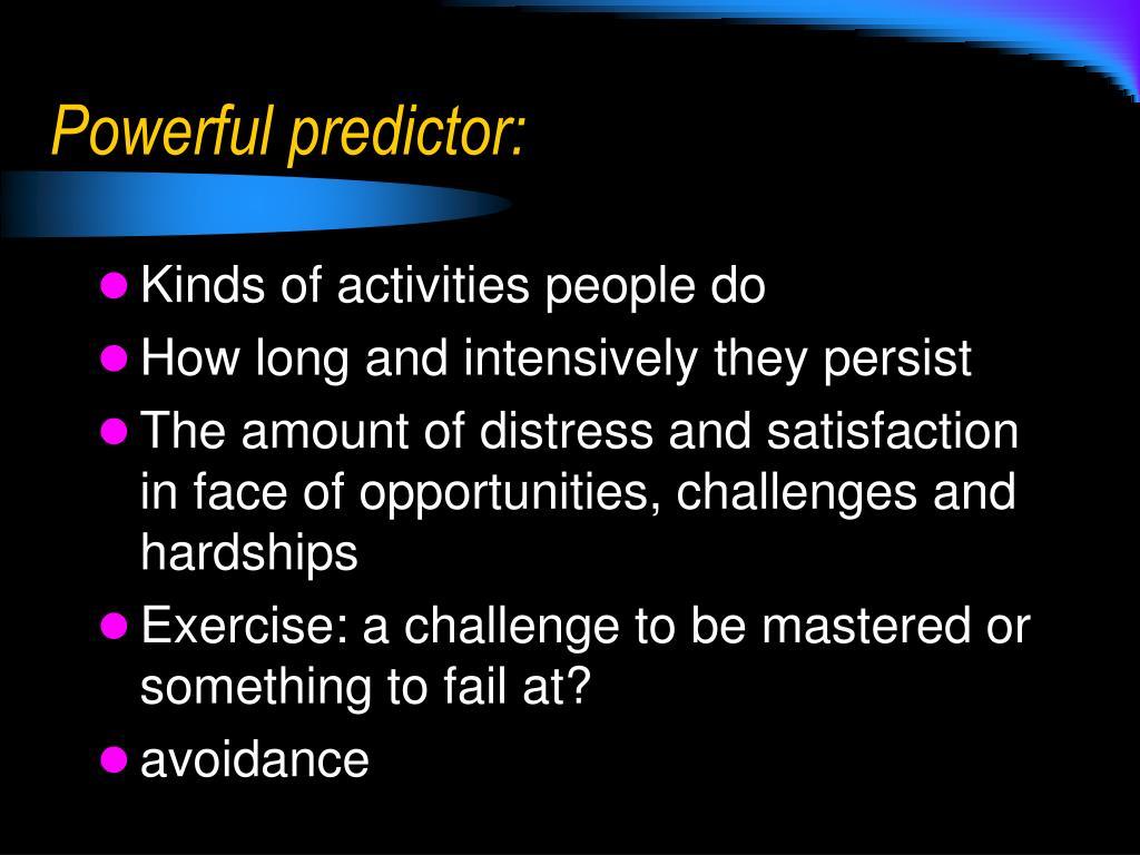 Powerful predictor: