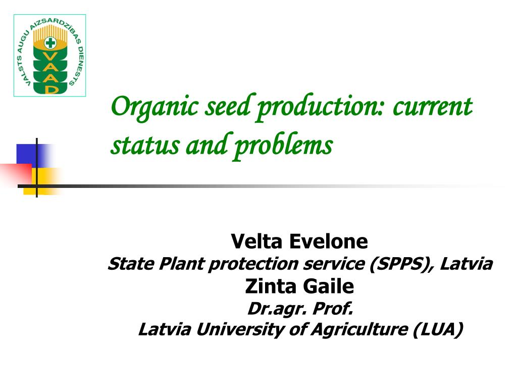organic seed production current status and problems l.