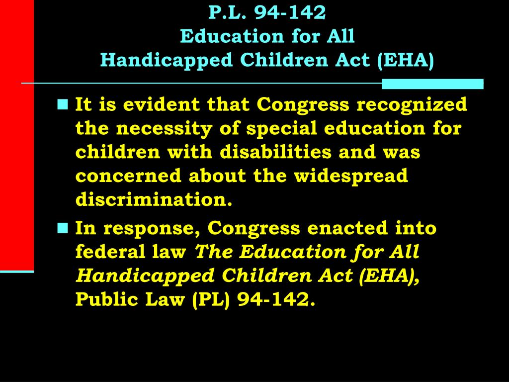 the reasoning behind the enactment of the disabilities education act in 1975