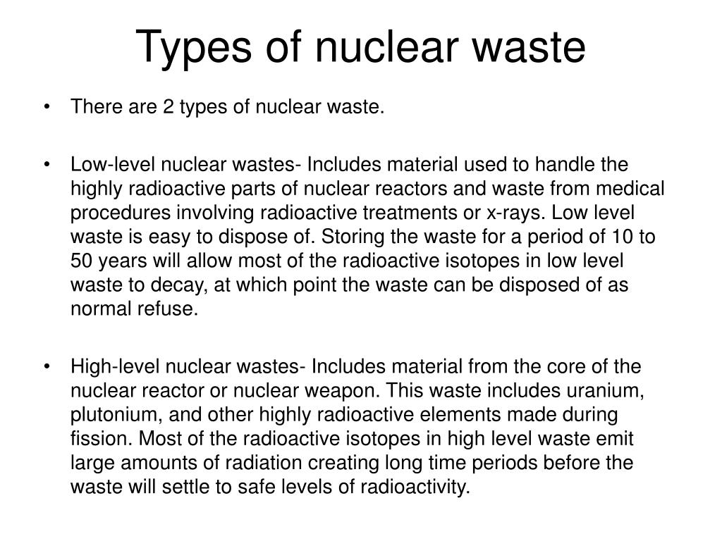 Types of nuclear waste