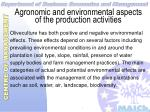 agronomic and environmental aspects of the production activities