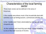 characteristics of the local farming sector6