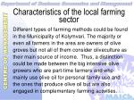 characteristics of the local farming sector7