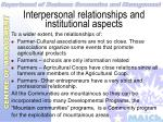 interpersonal relationships and institutional aspects36
