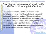 strengths and weaknesses of organic and or multifunctional farming in the territory