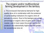 the organic and or multifunctional farming development in the territory15