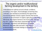 the organic and or multifunctional farming development in the territory16