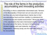 the role of the farms in the production accumulating and innovating activities