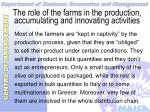 the role of the farms in the production accumulating and innovating activities20