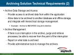 archiving solution technical requirements 2