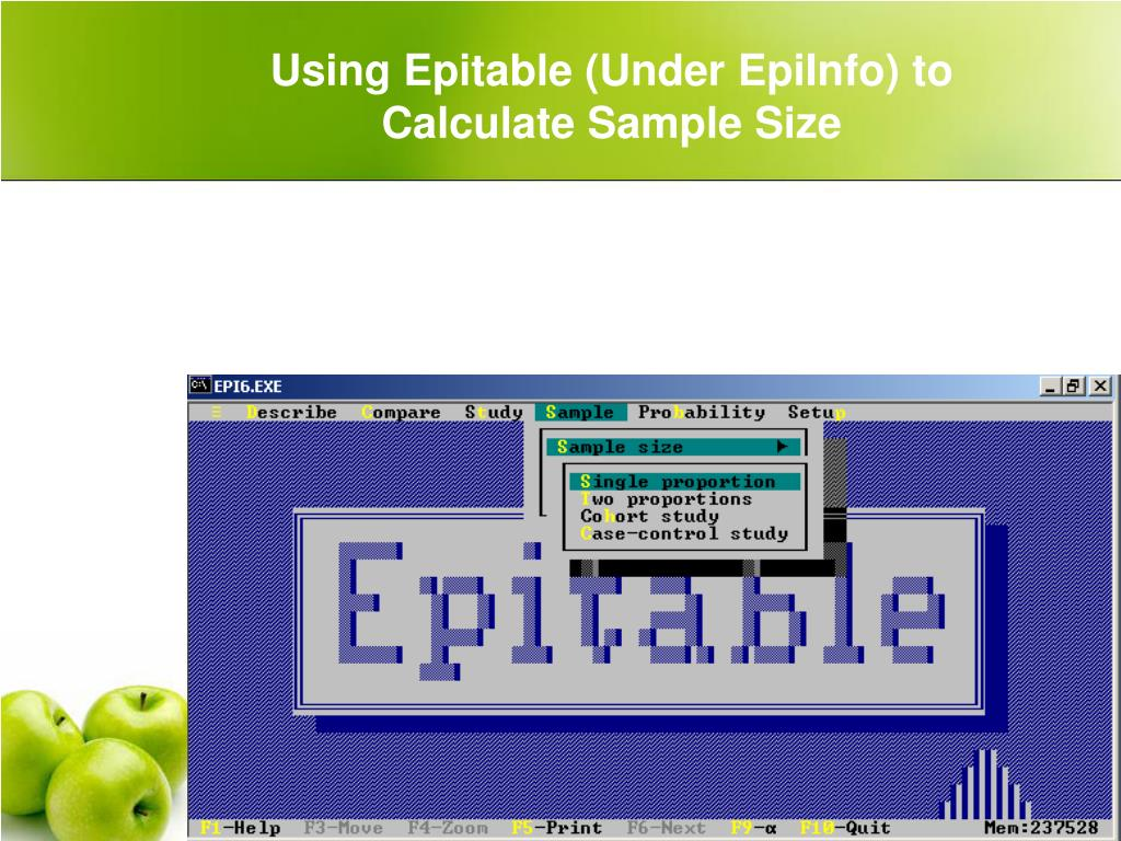 Using Epitable (Under EpiInfo) to Calculate Sample Size