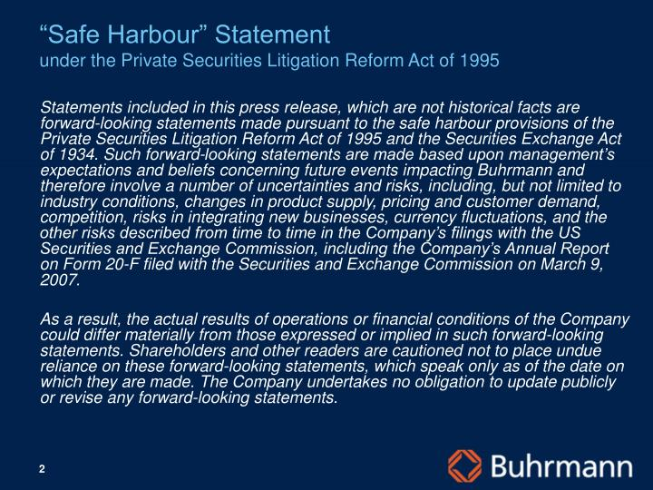 Safe harbour statement under the private securities litigation reform act of 1995