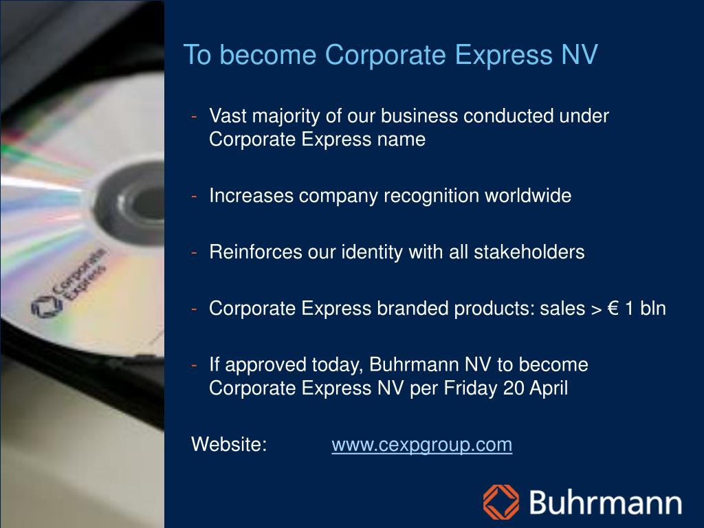 To become Corporate Express NV