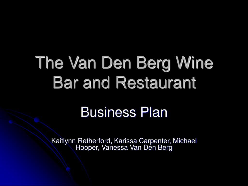 the van den berg wine bar and restaurant l.