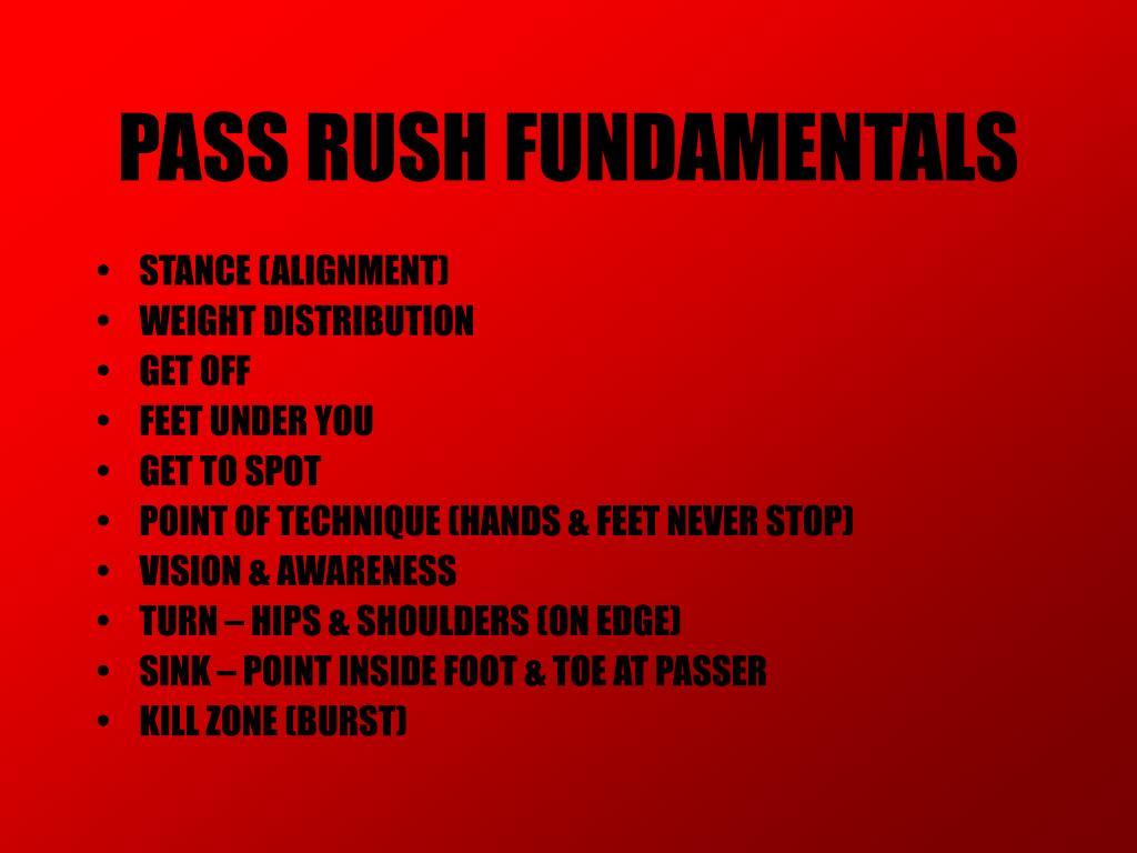 PASS RUSH FUNDAMENTALS