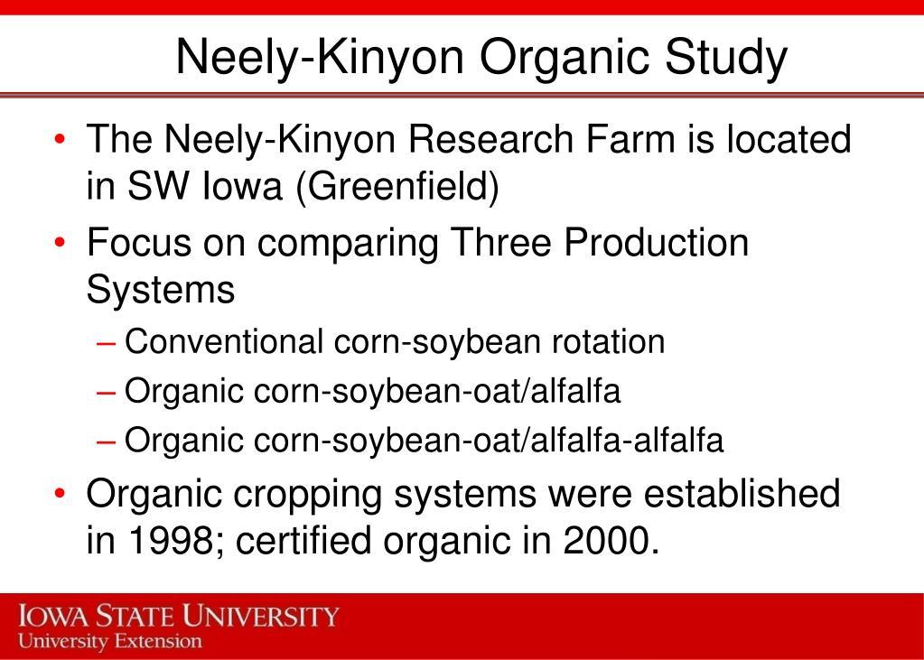 Neely-Kinyon Organic Study
