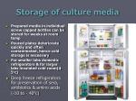 storage of culture media