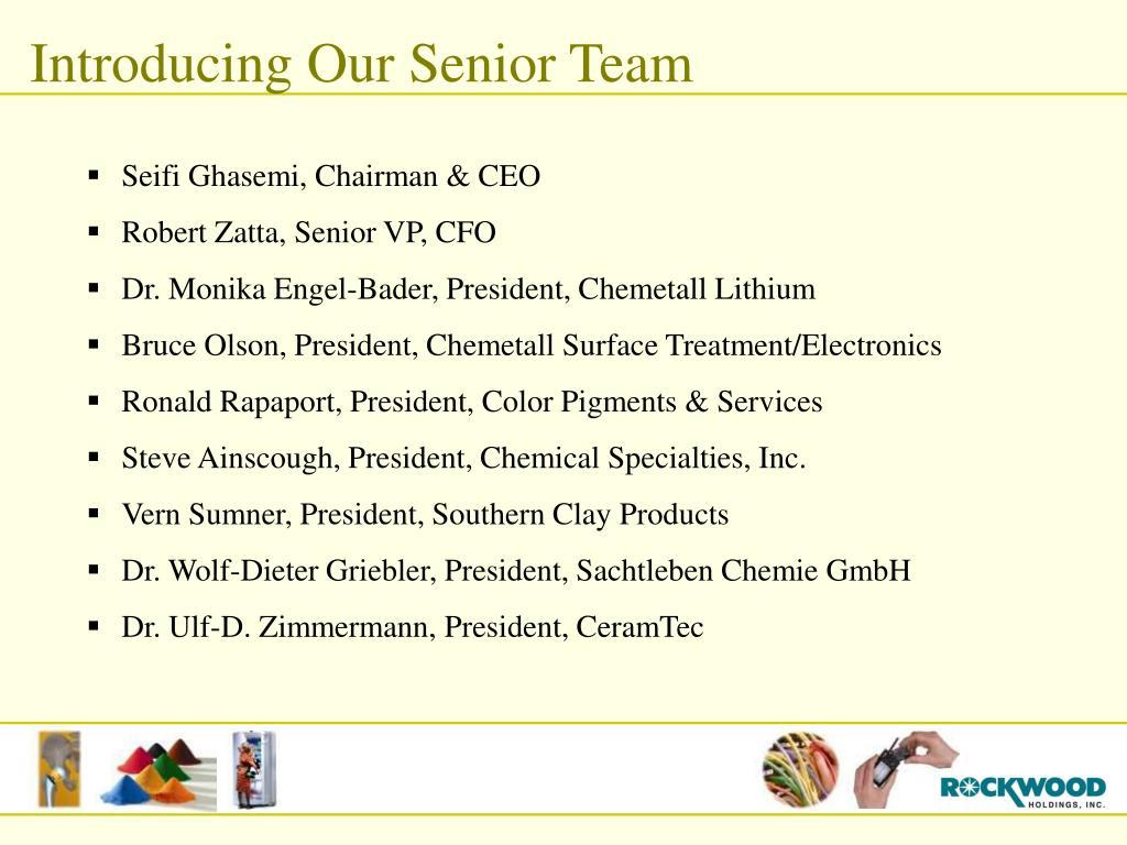 Introducing Our Senior Team