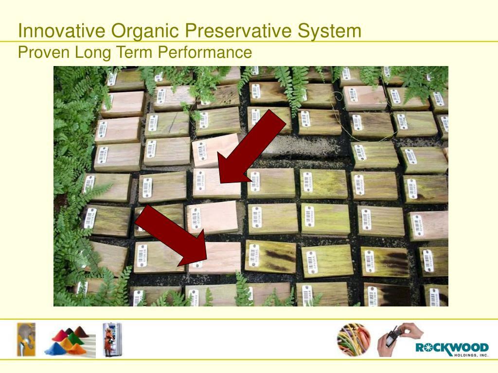 Innovative Organic Preservative System