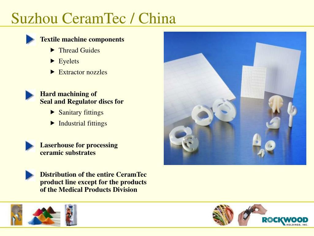 Suzhou CeramTec / China