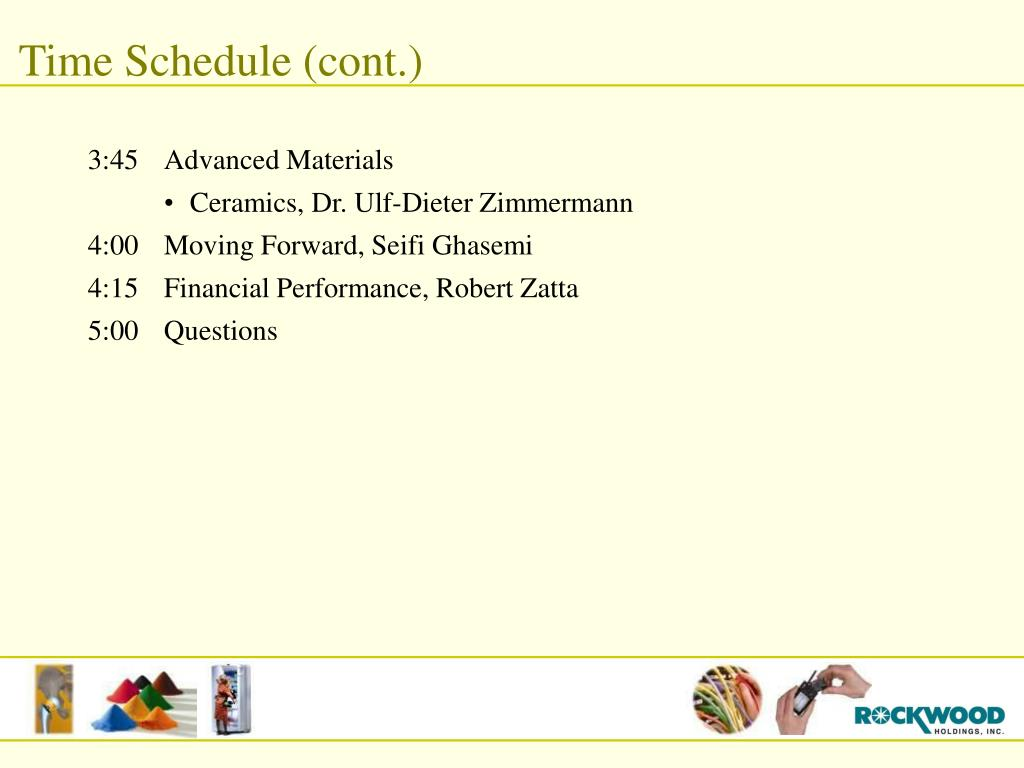 Time Schedule (cont.)