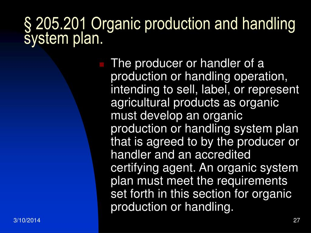 § 205.201 Organic production and handling system plan.