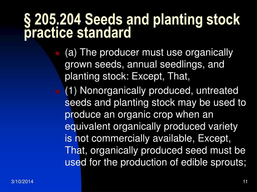 § 205.204 Seeds and planting stock practice standard
