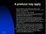 a producer may apply