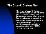 the organic system plan