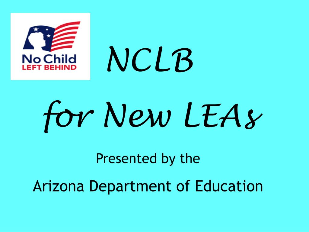 Powerpoint presentation nclb overview.