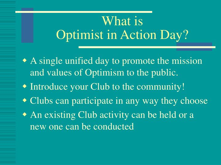 What is optimist in action day