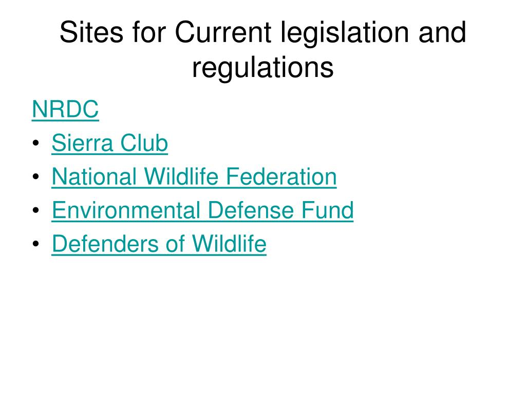 Sites for Current legislation and regulations
