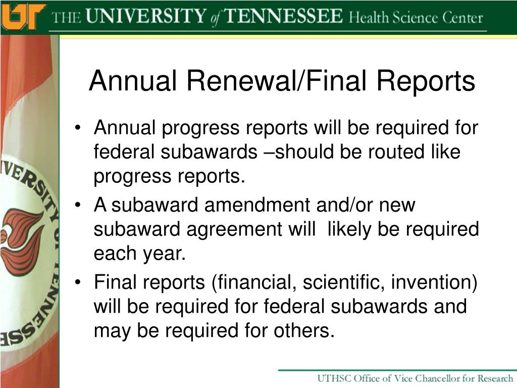 Annual Renewal/Final Reports