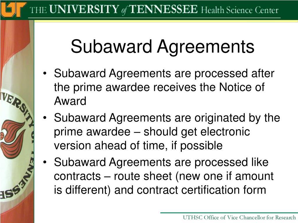 Subaward Agreements