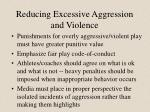 reducing excessive aggression and violence