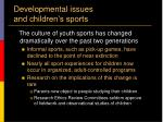 developmental issues and children s sports