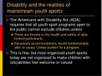 disability and the realities of mainstream youth sports