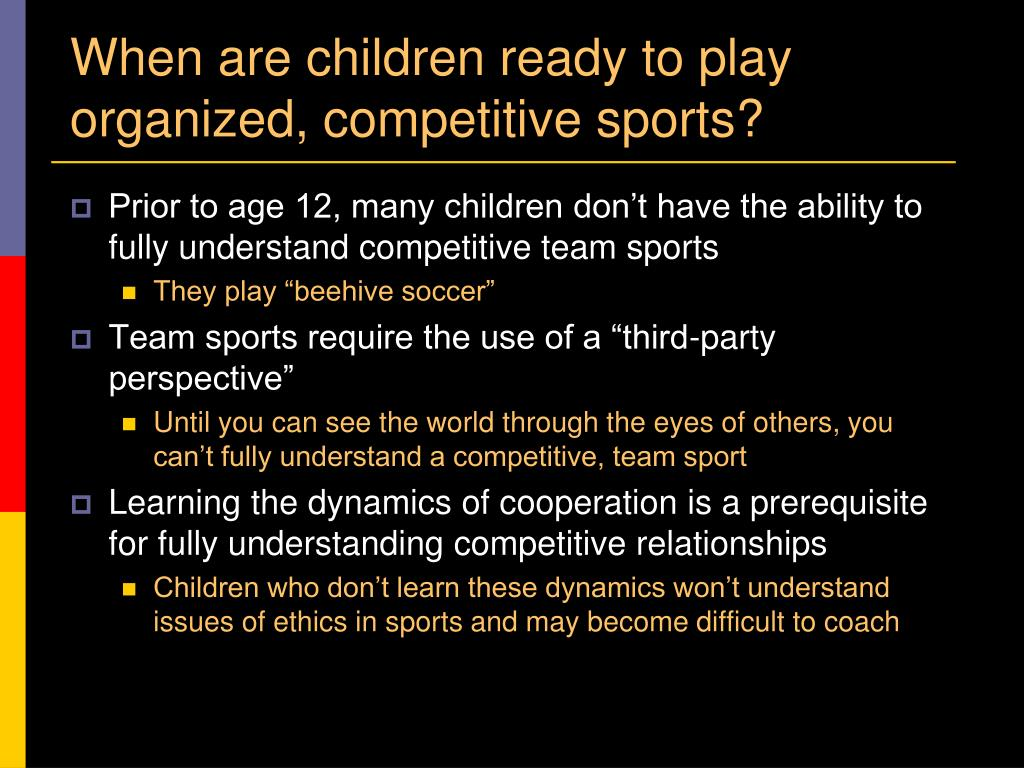When are children ready to play organized, competitive sports?