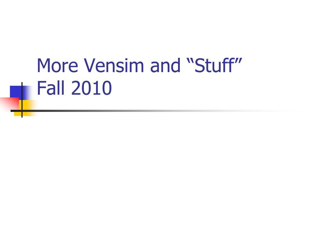 more vensim and stuff fall 2010 l.