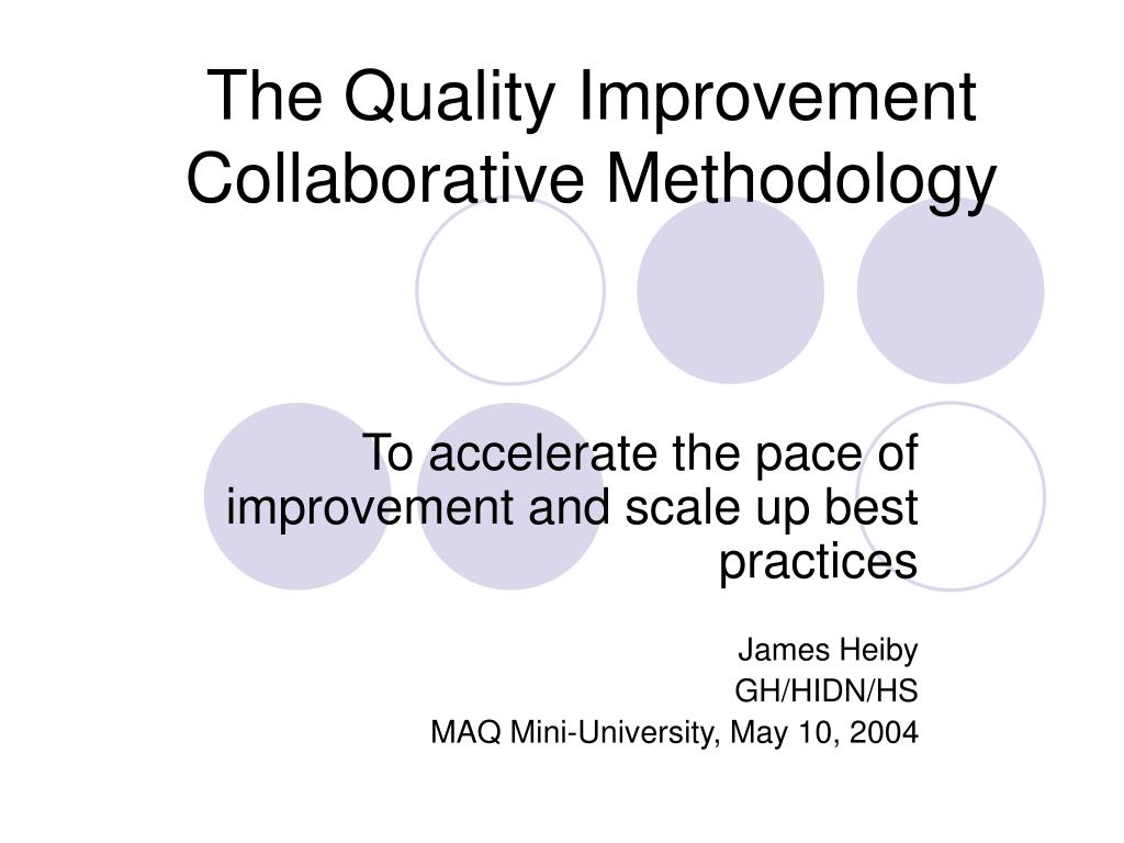 the quality improvement collaborative methodology l.