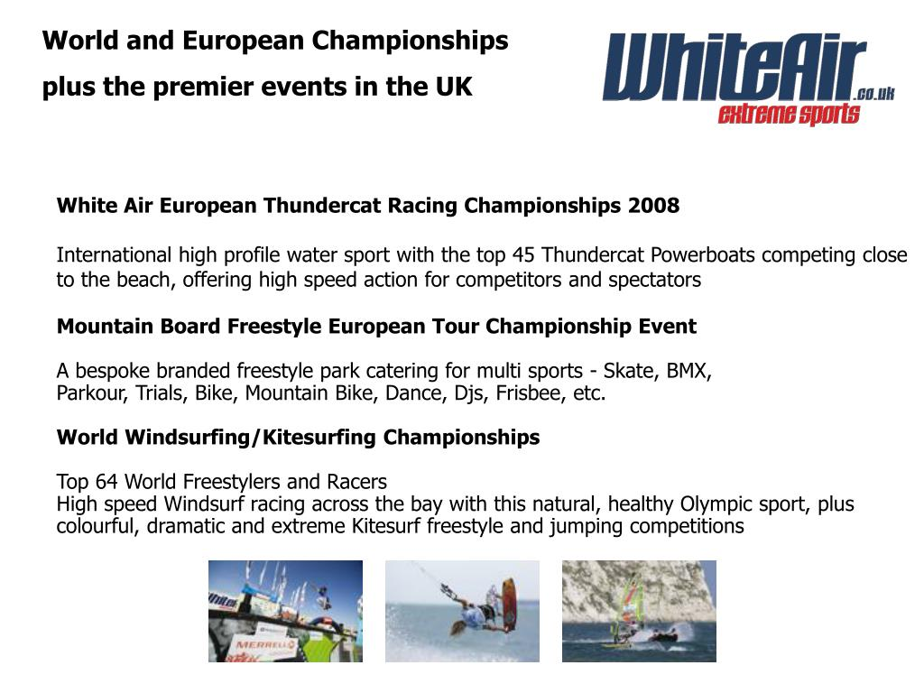 World and European Championships