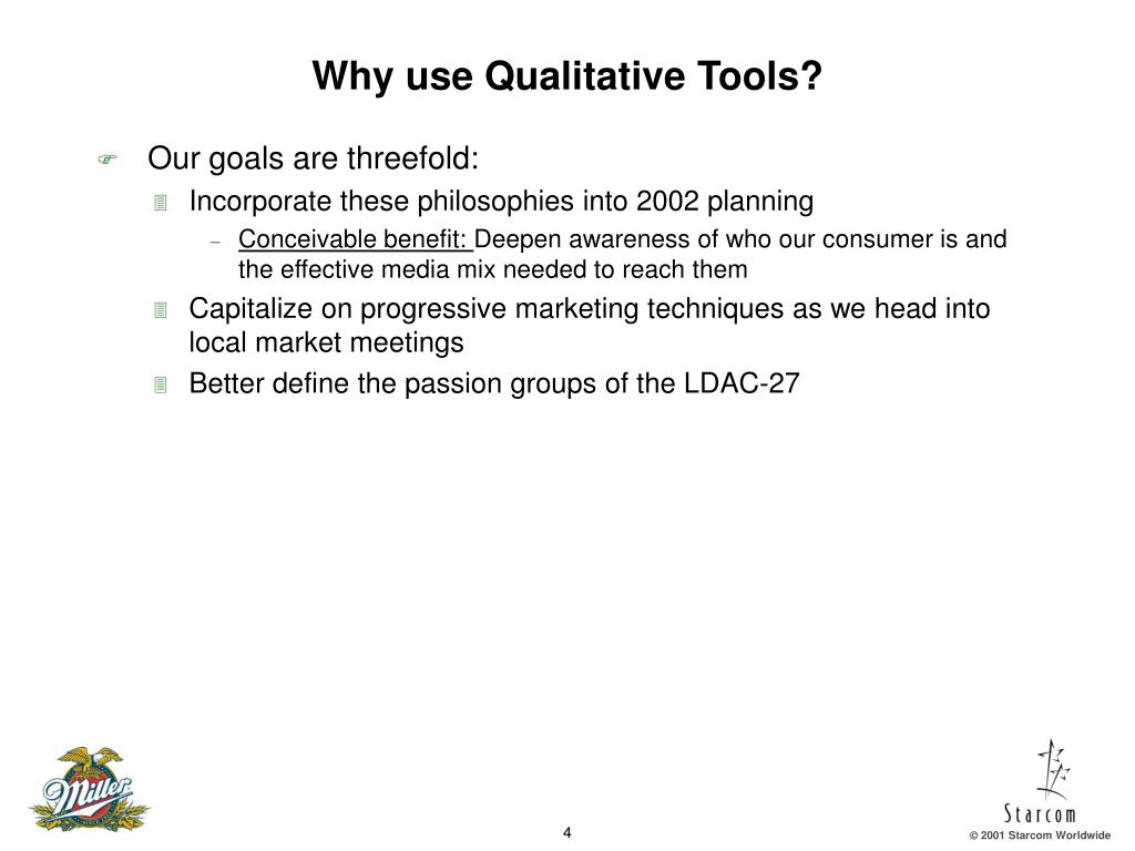 Why use Qualitative Tools?