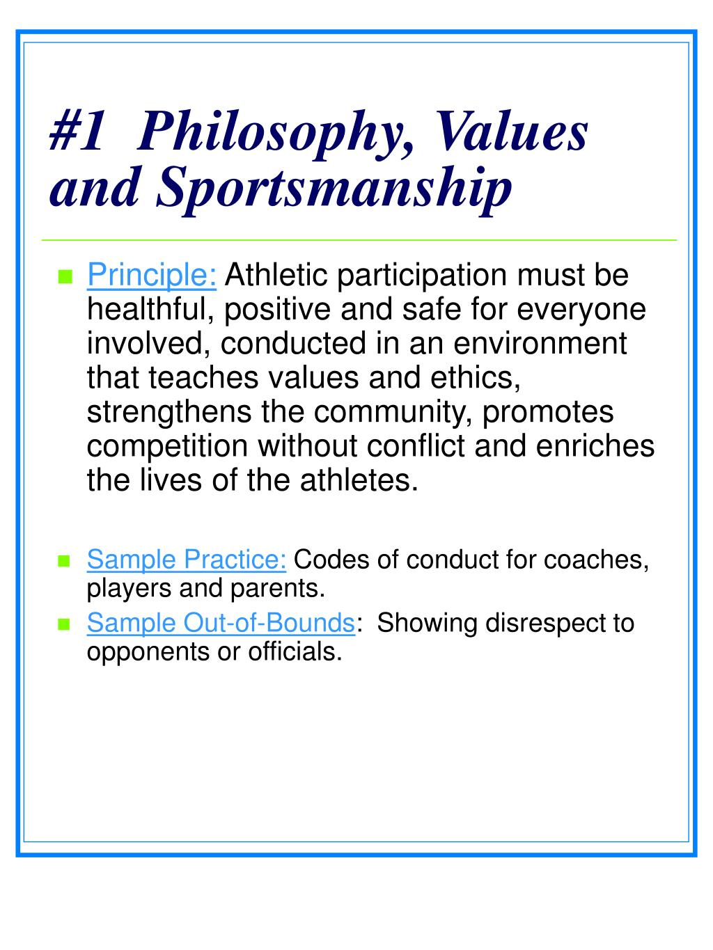 #1  Philosophy, Values and Sportsmanship