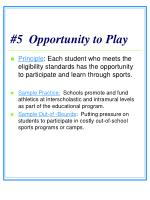 5 opportunity to play