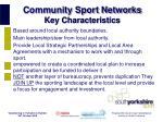 community sport networks key characteristics