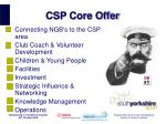 csp core offer