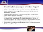 how will students be accepted to the gold program